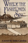 Where the Fishermen Sing