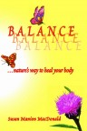 BALANCE, nature's way to heal your body