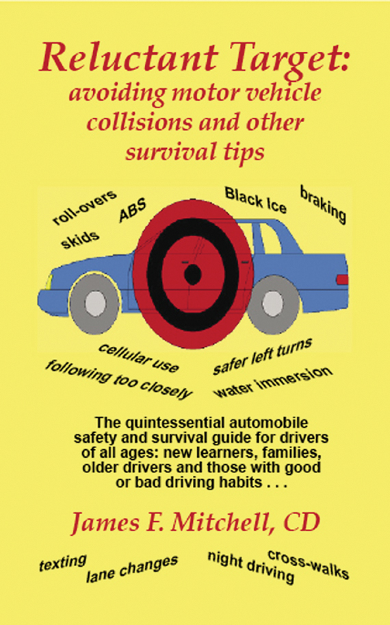 Reluctant Target: avoiding motor vehicle collisions and other survival tips