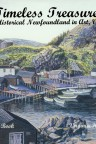 Timeless Treasures: Historical Newfoundland in Art (Vol. 1)