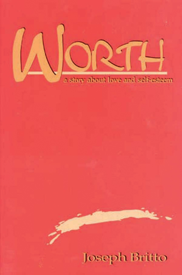 WORTH: a story about love and self-esteem ISBN 9781895814120