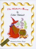 The Witch's Brew   (ISBN 9781895814415)