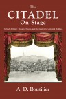 The CITADEL on Stage: British Military Theatre, Sports, and Recreation in Colonial Halifax